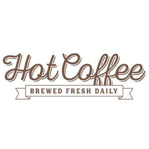 hot coffee brewed fresh daily