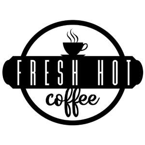 fresh hot coffee sign
