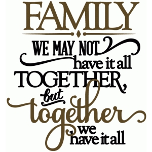 family together we have it all - vinyl phrase