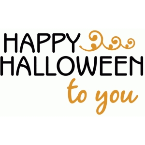 happy halloween to you phrase