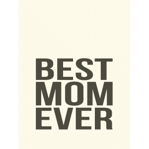 best mom ever 3x4 quote card