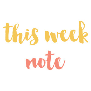 this week and note