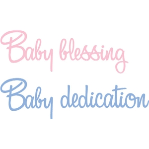 baby blessing dedication phrase