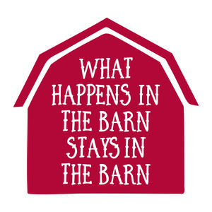 what happens in the barn
