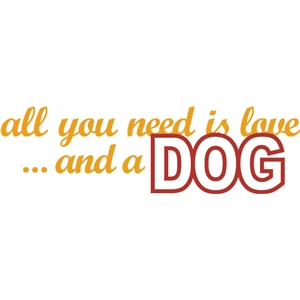 love and dog phrase