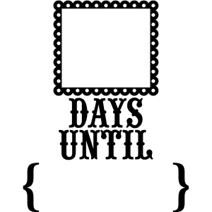 'days until' countdown phrase
