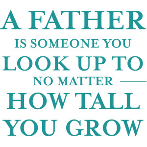a father is someone quote