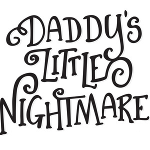 daddy's little nightmare
