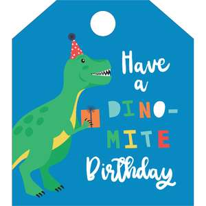 have a dino-mite birthday tag