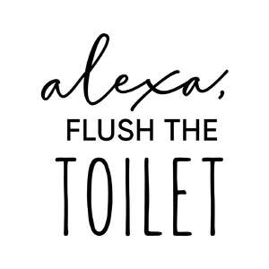alexa, flush the toilet phrase