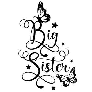 big sister butterfly quote