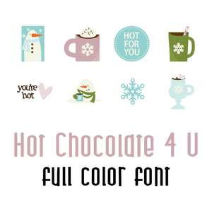 hot chocolate 4 u full color font