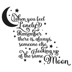 when you feel lonely moon quote