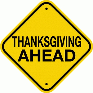 thanksgiving ahead sign