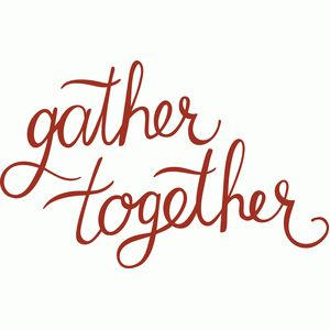 gather together script