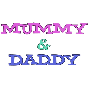 mummy and daddy phrase