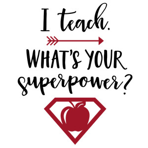 what's your superpower phrase