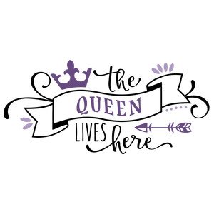 the queen lives here phrase