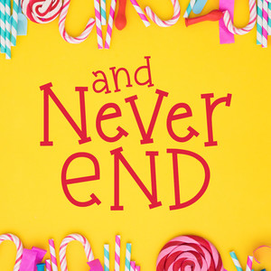 and never end font