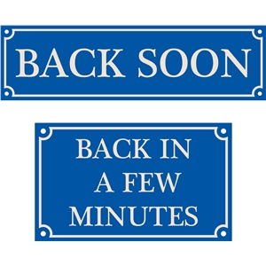 back soon sign