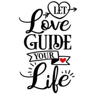 let love guide life