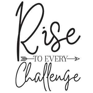 rise to every challenge arrow quote