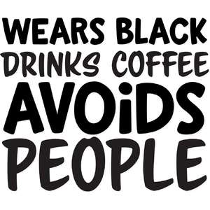 wears black drinks coffee avoids people