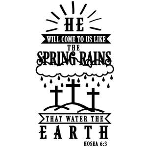 he will come like spring rains