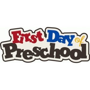first day of preschool title