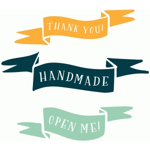 banners - thank you, hand made, open me