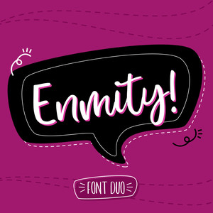 enmity! font duo