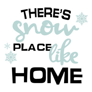 hello winter - snow place like home