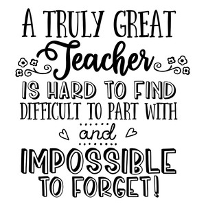 a truly great teacher is hard to find