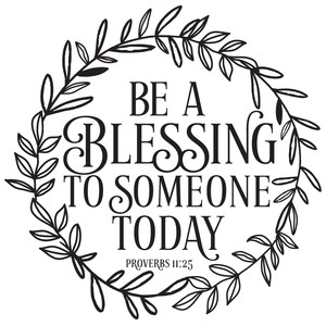 be a blessing to someone today wreath