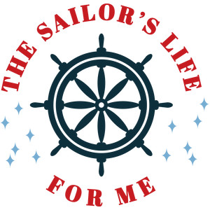 the sailor's life for me