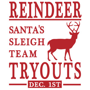 reindeer tryout sign