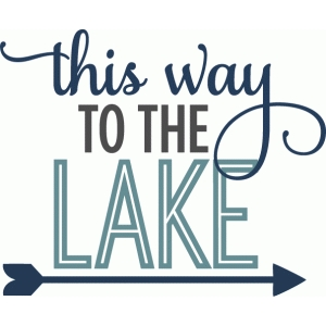 this way to the lake - phrase