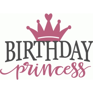 birthday princess phrase