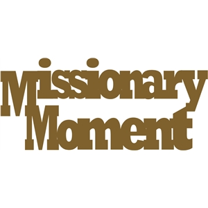 missionary moment phrase