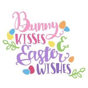 bunny kisses and easter wishes