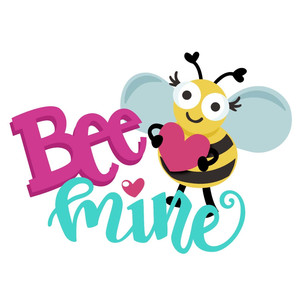 bee mine valentine phrase