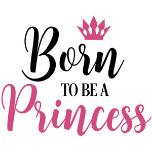 born to be princess