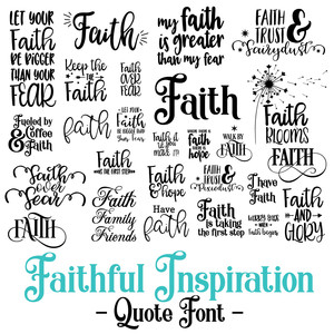 faithful inspiration quote font