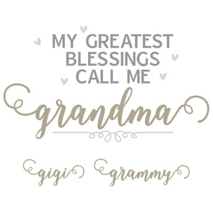 greatest blessings - grandma names