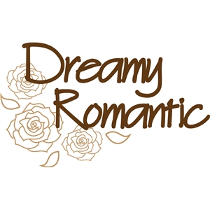 dreamy romantic