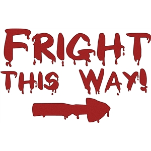 fright this way phrase