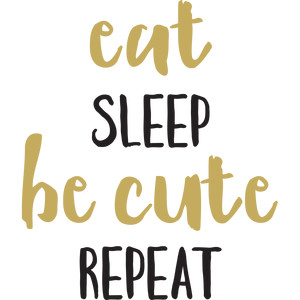 baby t-shirt: eat sleep be cute repeat