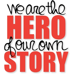 hero of own story