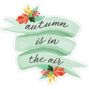 autumn is in the air