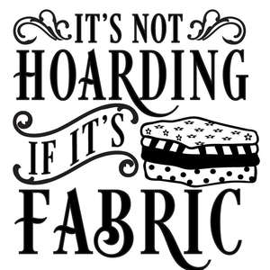 not hoarding if fabric